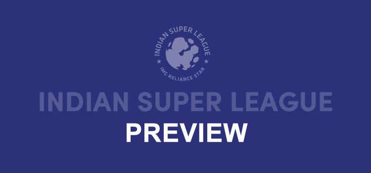 Indian Super League Preview