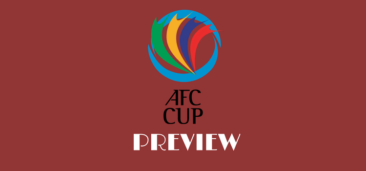 AFC CUP PREVIEW